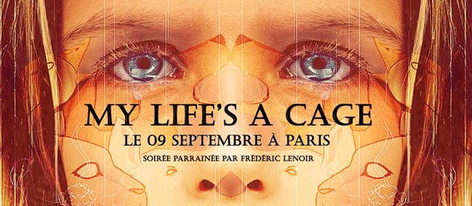 My-Lifes-a-Cage-Paris